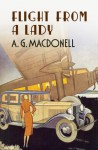 Flight from a Lady - A.G. Macdonell