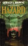 Hazard - Gerald A. Browne