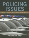 Policing Issues: Challenges and Controversies - Jeffrey Ian Ross