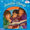 Families Change: A Book for Children Experiencing Termination of Parental Rights (Kids Are Important Series) - Julie Nelson, Mary Gallagher