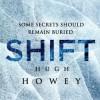 Shift Omnibus Edition (Silo, #2) (Wool, #6-8) - Hugh Howey, Tim Gerard Reynolds