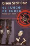 El juego de Ender (Saga de Ender, #1) - Orson Scott Card