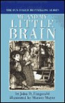 Me and My Little Brain - John D. Fitzgerald, Mercer Mayer