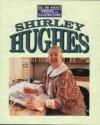 Shirley Hughes - Chris Powling