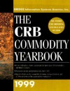 The CRB Commodity Yearbook 1999 - Bridge Information Systems America, Bridge Commodity Research Bureau Staff