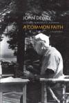 A Common Faith - John Dewey, Thomas Alexander