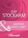 Another Man's Baby (Mills & Boon Cherish) (The Tulanes of Tennessee - Book 1) - Kay Stockham