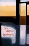 Les Revenants (Littérature étrangère) (French Edition) - Laura Kasischke, Eric Chédaille