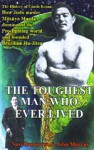 The Toughest Man Who Ever Lived - Nori Bunasawa, John Murray
