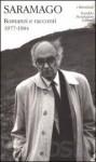Romanzi e racconti volume primo 1977-1984 - José Saramago, Paolo Collo, Rita Desti