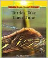Turtles Take Their Time - Allan Fowler