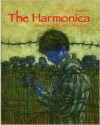 The Harmonica - Tony Johnston, Ron Mazellan