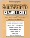 The Complete Preparation Guide: Corrections Officer New Jersey (Learning Express Law Enforcement Series New Jersey) - LearningExpress