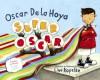 Super Oscar - Oscar De La Hoya, Mark Shulman