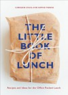 The Little Book of Lunch - Caroline Craig, Sophie Missing
