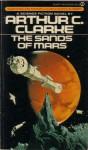 The Sands of Mars - Arthur C. Clarke
