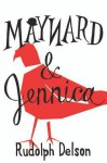Maynard and Jennica - Rudolph Delson