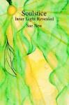 Soulstice: Inner Light Revealed - Sue New