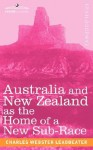 Australia and New Zealand as the Home of a New Sub-Race - C.W. Leadbeater