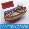 Water Rides - Valerie Bodden