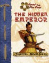 The Hidden Emperor - L5r RPG, Seth Mason, Travis Heermann, L5r RPG