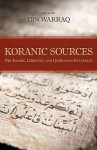 Koranic Sources: Pre-Islamic, Christian, and Qumranian Influences - Ibn Warraq