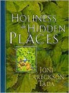 Holiness in Hidden Places - Joni Eareckson Tada