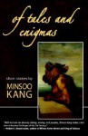 Of Tales and Enigmas - Minsoo Kang
