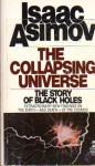 The Collapsing Universe: The Story of Black Holes - Isaac Asimov