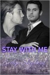 Stay With Me - Evelyn Shepherd