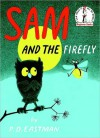 Sam and the Firefly - P.D. Eastman