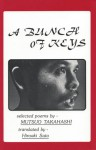 A Bunch of Keys: Selected Poems - Mutsuo Takahashi