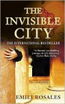 The Invisible City - Emili Rosales, Martha Tennent