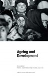 Ageing and Development - Rob Vos, José Antonio Ocampo, Ana Luiza Cortez