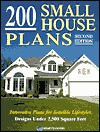 200 Small House Plans: Innovative Plans for Sensible Lifestyles - Home Planners Inc