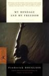 My Bondage and My Freedom - Frederick Douglass, John Stauffer