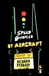 Speed Enforced by Aircraft - Richard Peabody