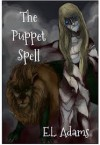 The Puppet Spell - Emma L. Adams