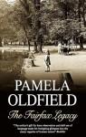 The Fairfax Legacy - Pamela Oldfield