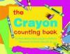 The Crayon Counting Board Book - Pam Muñoz Ryan, Jerry Pallotta