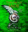 Throne of Jade - David Thorn, Naomi Novik