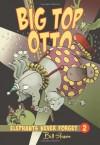 Big Top Otto - Bill Slavin