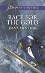Race for the Gold (Love Inspired Suspense) - Dana Mentink