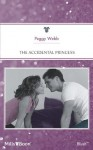 Mills & Boon : The Accidental Princess (Reader's Ring) - Peggy Webb