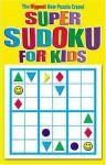 Super Sudoku for Kids Book - Modern Publishing