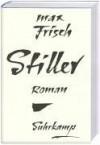 Stiller: Roman - Max Frisch