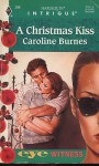 A Christmas Kiss - Caroline Burnes
