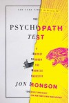 The Psychopath Test: A Journey Through the Madness Industry - Jon Ronson