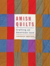 Amish Quilts: Crafting an American Icon - Janneken Smucker