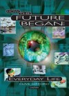 How the Future Began: Everyday Life - Clive Gifford